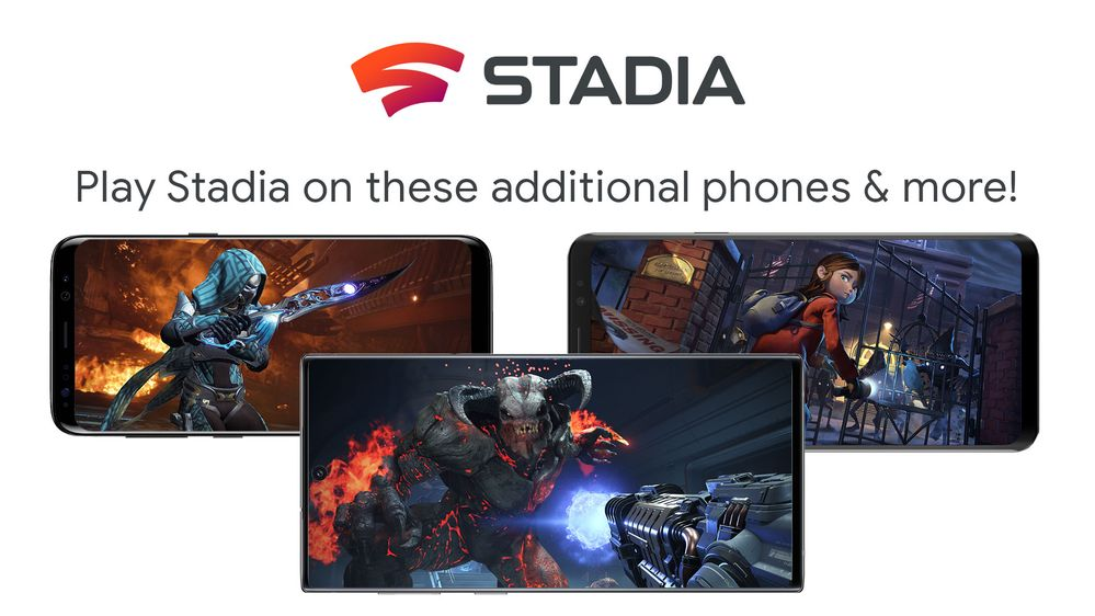Stadia adds support for more phones!